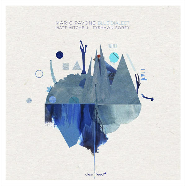 Jazzword – Mario Pavone – Blue Dialect