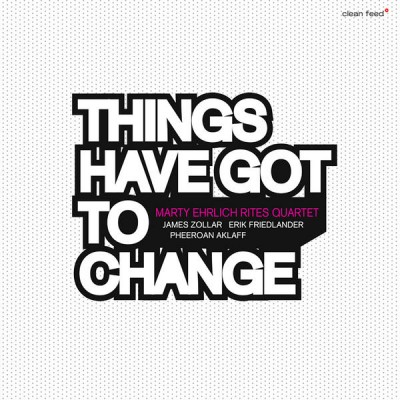 Things Have Got to Change