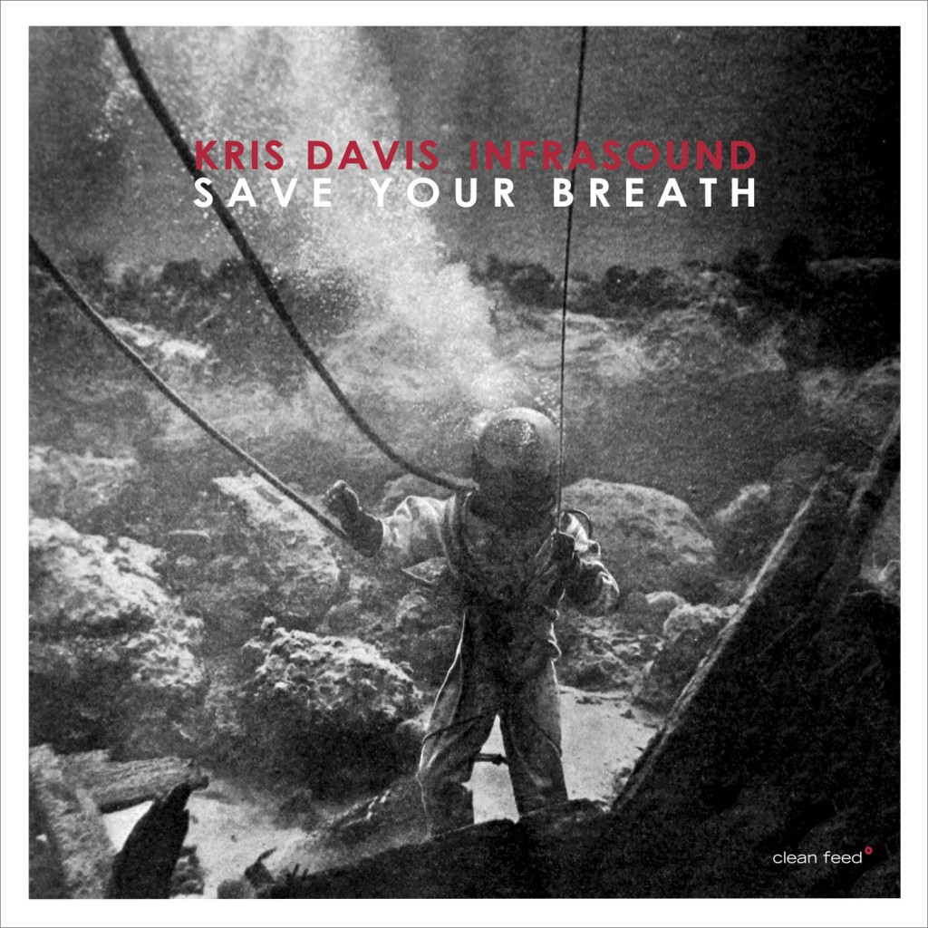Jazzflits – Kris Davis Infrasound – Save your Breath