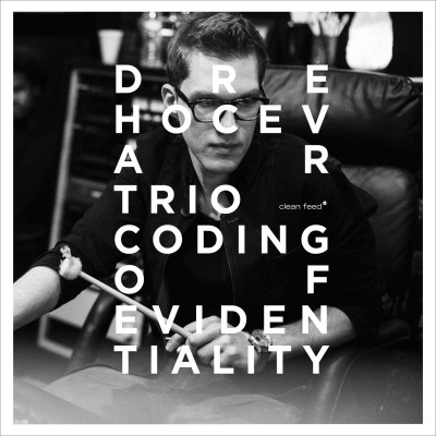 All About Jazz – Dre Hocevar Trio – Coding Of Evidentiality