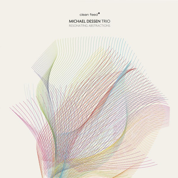Gapplegate Music – Michael Dessen Trio – Resonating Abstractions