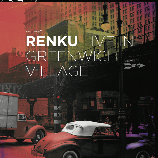 Chicago Reader – Renku – Live in Greenwich Village