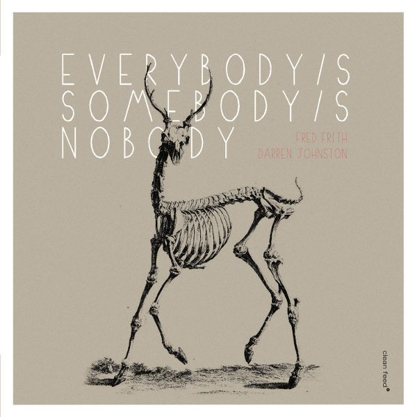 Gapplegate Guitar and Bass Blog – Fred Frith | Darren Johnston – Everybody's Somebody's Nobody