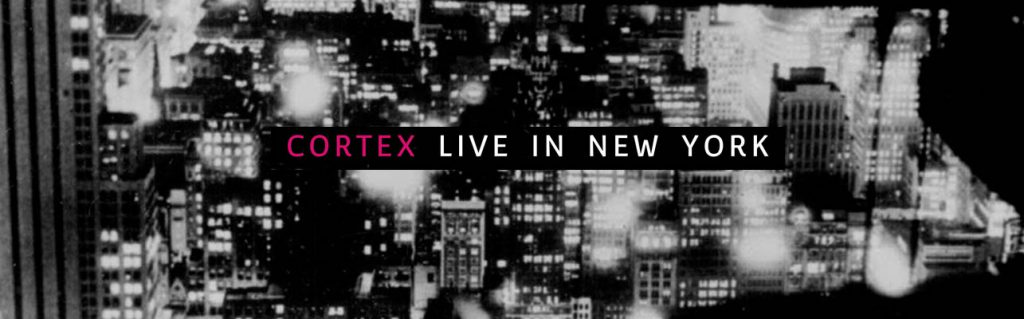Music and More – Cortex – Live in New York