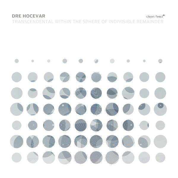 Expresso – Dre Hocevar – Transcendental Within the Sphere of Indivisible Remainder ****