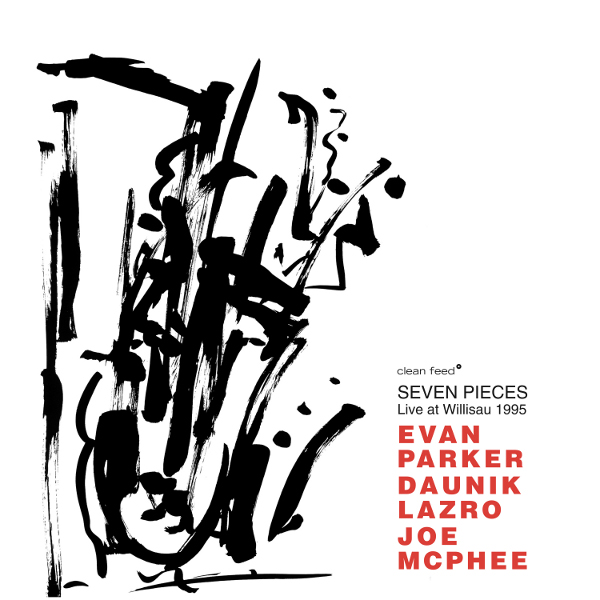 Citizen Jazz | Evan Parker, Daunik Lazro & Joe McPhee – Seven Pieces – Live at Willisau 1995