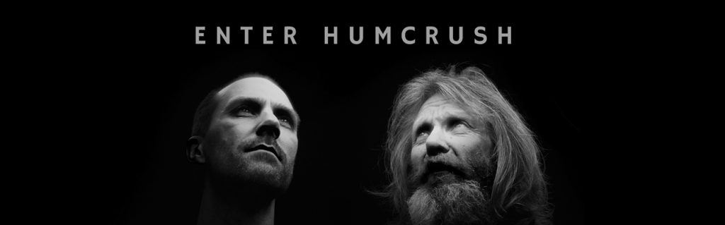 The Squid's Ear | Humcrush – Enter Humcrush
