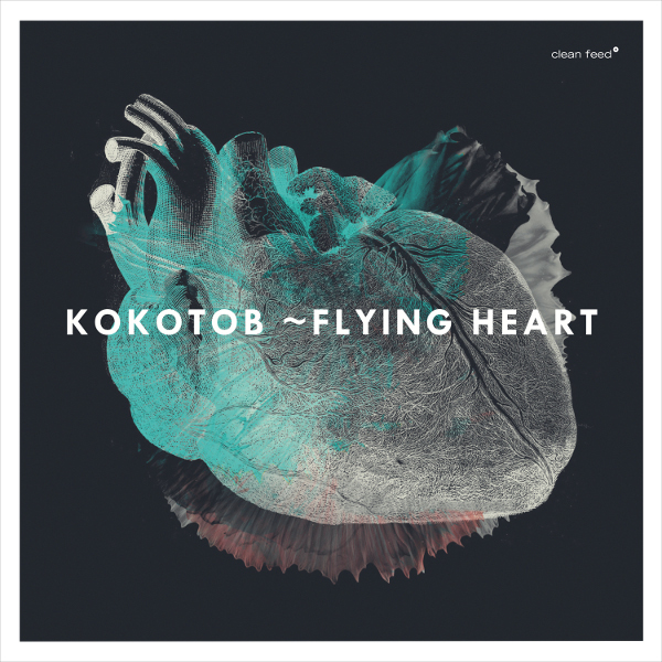 Dusted Magazine | Kokotob – Flying Heart