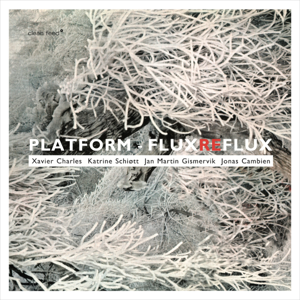 The Free Jazz Collective | Platform – Flux Reflux ***½