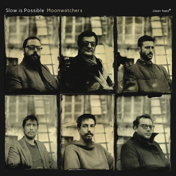 The Free Jazz Collective | Slow is Possible – Moonwatchers ****½