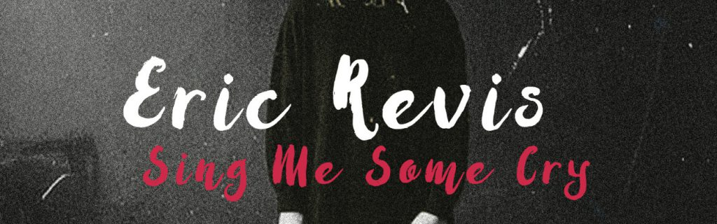 The Whole Note | Eric Revis – Sing Me Some Cry