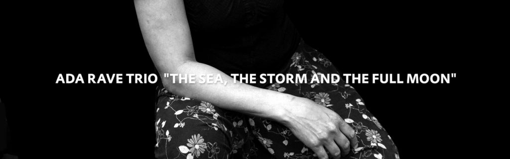 Dusted Magazine   Ada Rave Trio – The Sea, the Storm and the Full Moon
