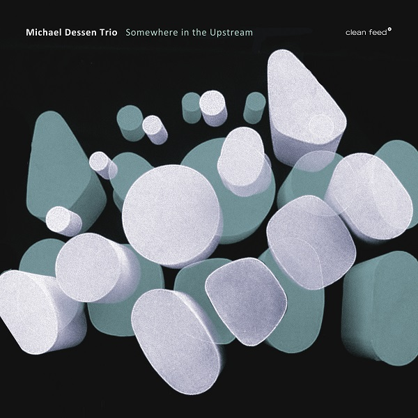 Tor Hammerø Blogg | Michael Dessen Trio – Somewhere in the Upstream