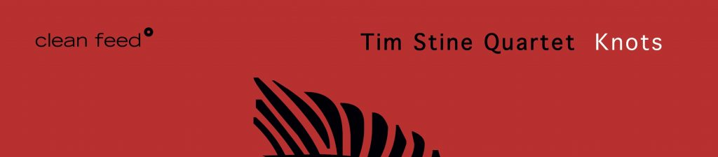 All About Jazz | Tim Stine Quartet – Knots